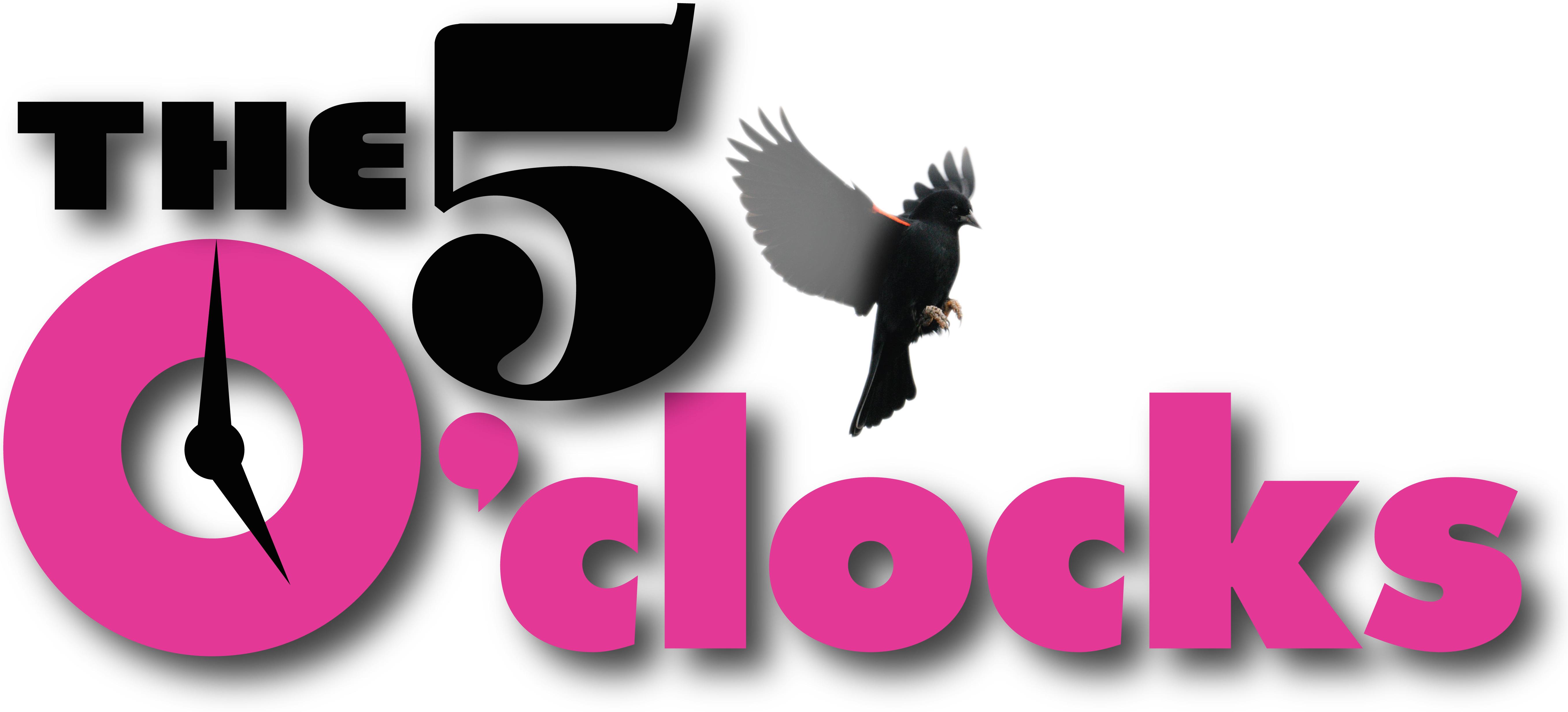 The 5 O'Clocks